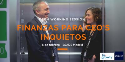 """Open Working Session """"Finanzas para CEO's inquietos"""" (ESADE Madrid)"""