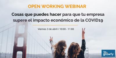 """Open Working Webinar """"Cosas que puedes hacer para que tu empresa supere el impacto económico de la COVID19"""""""
