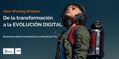"""Open Working Webinar """"De la Transformación a la Evolución Digital"""""""